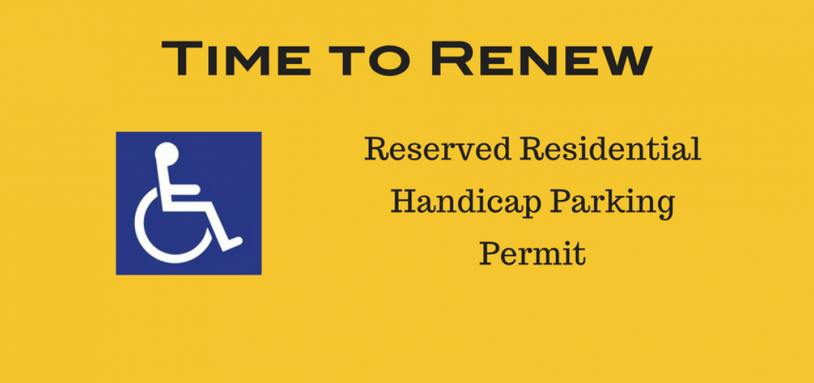 Time to Renew Reserved Residential Handicap Parking Permits